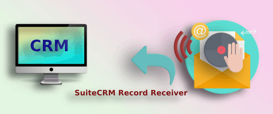SuiteCRM Record Receiver